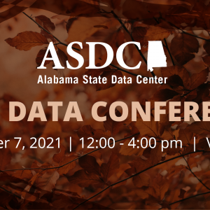 Image says Fall Data Conference, October 7, 2021 from 12 to 4 pm, virtual